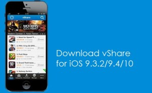 Download vShare for iOS 9.4/10/9.3.1/9.3.2 iPad/iPhone without jailbreak