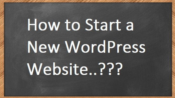 How to Start a new wordpress blog