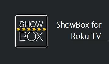ShowBox for Roku TV