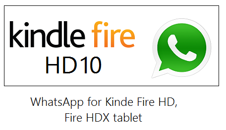 WhatsApp for Kindle Fire HD tablet