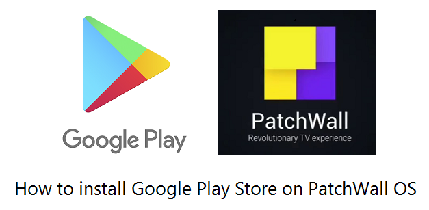 Google Play Store Apk on Patchwall