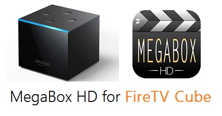 MegaBox HD on Fire TV Cube